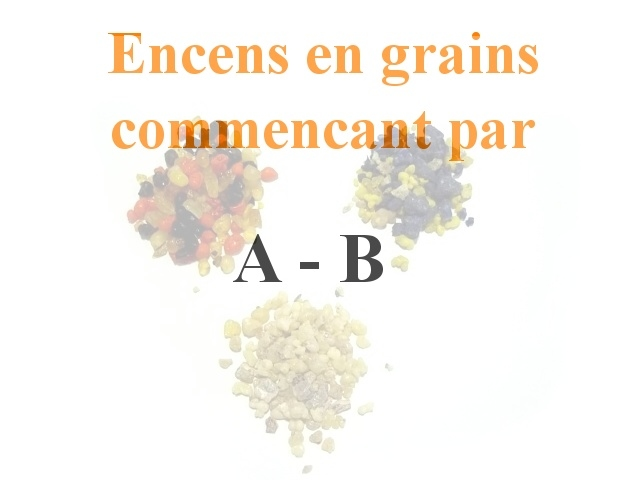 Encens en Grains A B