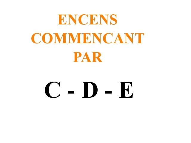 Encens en Poudres C - D - E